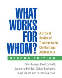 What Works for Whom?, Second Edition (inbunden)