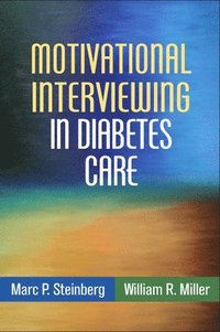 Motivational Interviewing in Diabetes Care (häftad)