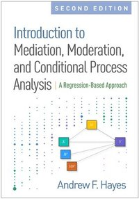 Introduction to Mediation, Moderation, and Conditional Process Analysis, Second Edition (inbunden)