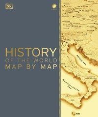 History Of The World Map By Map (inbunden)