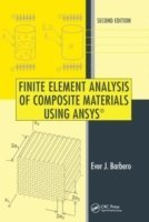 Finite Element Analysis of Composite Materials Using ANSYS (R) (inbunden)