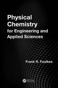 Physical Chemistry for Engineering and Applied Sciences (inbunden)