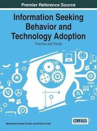 Information Seeking Behavior and Technology Adoption (inbunden)