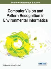 Computer Vision and Pattern Recognition in Environmental Informatics (inbunden)