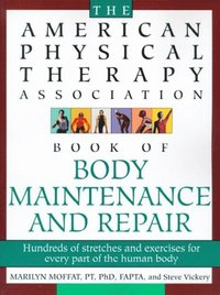 American Physical Therapy Association Book of Body Repair and Maintenance (e-bok)
