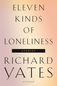 Eleven Kinds of Loneliness (e-bok)
