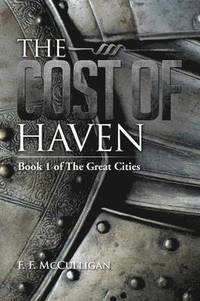 The Cost of Haven (häftad)