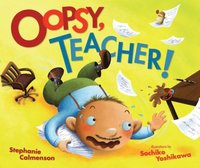 Oopsy, Teacher! (e-bok)