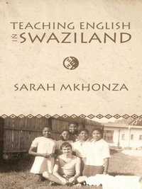 Teaching English in Swaziland (e-bok)