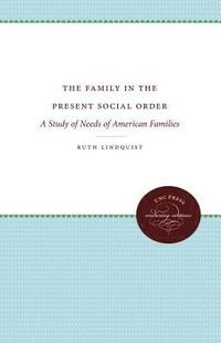 The Family in the Present Social Order (häftad)