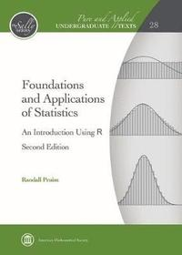 Foundations and Applications of Statistics av Randall Pruim (Bok)