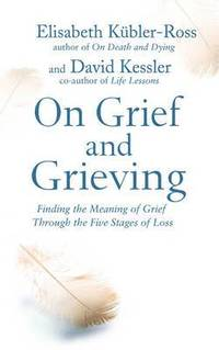 On Grief and Grieving (häftad)