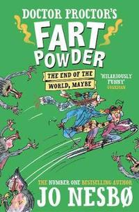 Doctor Proctor's Fart Powder: The End of the World.  Maybe. (häftad)