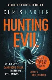 Hunting Evil (inbunden)