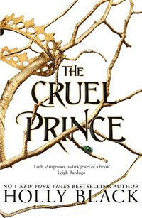 Cruel Prince (The Folk of the Air) (e-bok)