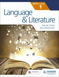 Language and Literature for the IB MYP 1 (häftad)