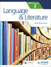 Language and Literature for the IB MYP 2 (häftad)