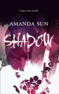 Shadow (The Paper Gods, Book 1) (e-bok)