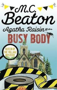 Agatha Raisin and the Busy Body (häftad)