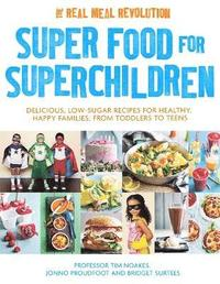 Super Food for Superchildren (häftad)