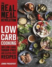 The Real Meal Revolution: Low Carb Cooking (häftad)