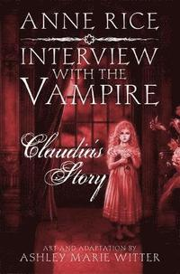 Interview with the Vampire: Claudia's Story (inbunden)