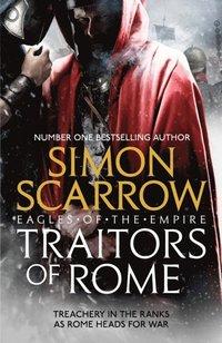 Traitors Of Rome Eagles Of The Empire 18 Simon Scarrow E Bok 9781472258380 Bokus