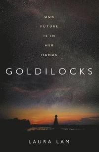 Goldilocks (inbunden)