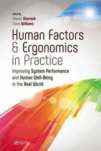 Human Factors and Ergonomics in Practice (häftad)