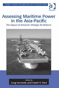 Assessing Maritime Power in the Asia-Pacific (e-bok)