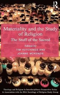 Materiality and the Study of Religion (inbunden)