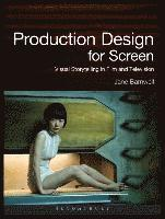 Production Design for Screen (häftad)