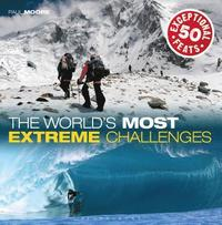 The World's Most Extreme Challenges (inbunden)