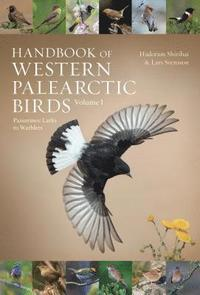 Handbook of Western Palearctic Birds, Volume 1 (inbunden)