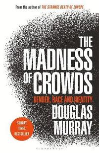 The Madness of Crowds (inbunden)
