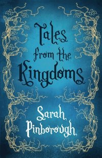 Tales From the Kingdoms (e-bok)