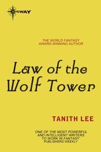 Law of the Wolf Tower (e-bok)