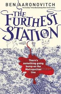 The Furthest Station by Ben Aaronovitch on Bokus