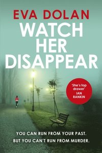 Watch Her Disappear (e-bok)