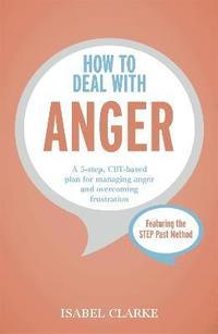How to Deal with Anger (häftad)