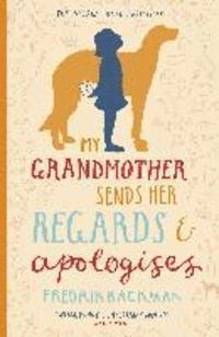 My Grandmother Sends Her Regards and Apologises (häftad)