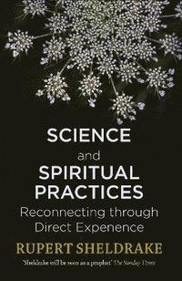 Science and Spiritual Practices (häftad)
