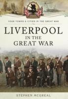 Liverpool in the Great War (häftad)