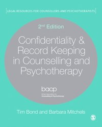 Confidentiality & Record Keeping in Counselling & Psychotherapy (e-bok)