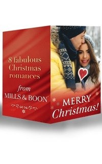 Merry Christmas!: The Cowboy's Christmas Proposal / His Christmas Bride / His Christmas Angel / The Boss's Christmas Baby / A Mummy for Christmas / Miracle on Christmas Eve / Holiday Confessions / C (e-bok)