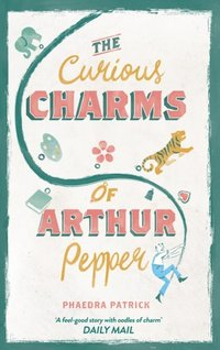 Curious Charms Of Arthur Pepper (e-bok)
