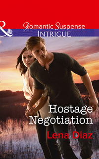 Hostage Negotiation (Mills & Boon Intrigue) (Marshland Justice, Book 4) (e-bok)