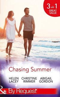 Chasing Summer: Date with Destiny / Marooned with the Maverick / A Summer Wedding at Willowmere (Mills & Boon By Request) (e-bok)