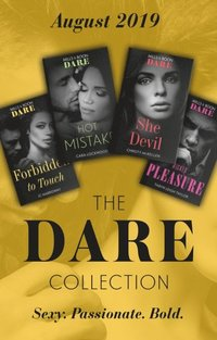 Dare Collection August 2019: Forbidden to Touch (Billionaire Bachelors) / She Devil / Hot Mistake / Wicked Pleasure (e-bok)