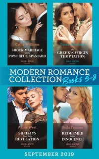 Modern Romance Books September Books 5-8: Shock Marriage for the Powerful Spaniard (Conveniently Wed!) / The Greek's Virgin Temptation / Sheikh's Royal Baby Revelation / Redeemed by Her Innocence (e-bok)
